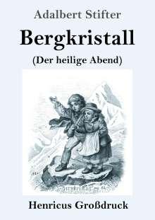 Adalbert Stifter: Bergkristall (Großdruck), Buch