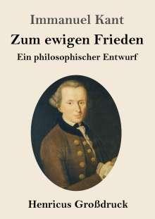 Immanuel Kant: Zum ewigen Frieden (Großdruck), Buch