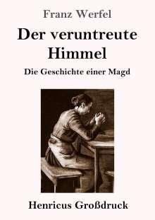 Franz Werfel: Der veruntreute Himmel (Großdruck), Buch