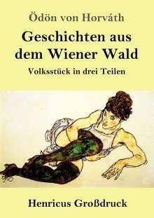 Ödön Von Horváth: Geschichten aus dem Wiener Wald (Großdruck), Buch