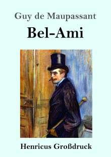 Guy de Maupassant: Bel-Ami (Großdruck), Buch