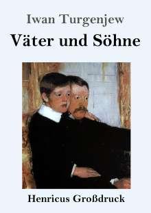 Iwan Turgenjew: Väter und Söhne (Großdruck), Buch