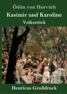 Ödön Von Horváth: Kasimir und Karoline (Großdruck), Buch