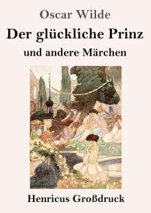 Oscar Wilde: Der glückliche Prinz und andere Märchen (Großdruck), Buch