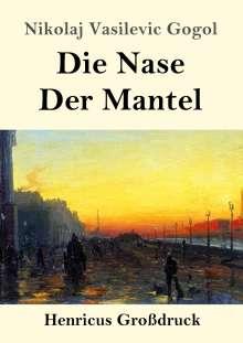 Nikolai Gogol: Die Nase / Der Mantel (Großdruck), Buch