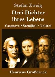Stefan Zweig: Drei Dichter ihres Lebens (Großdruck), Buch