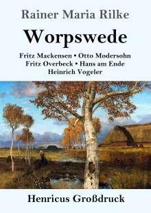 Rainer Maria Rilke: Worpswede (Großdruck), Buch