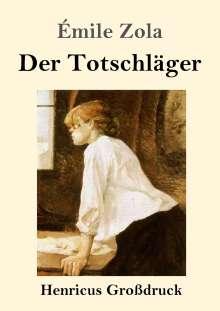 Émile Zola: Der Totschläger (Großdruck), Buch
