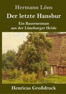 Hermann Löns: Der letzte Hansbur (Großdruck), Buch