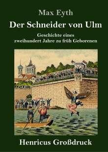 Max Eyth: Der Schneider von Ulm (Großdruck), Buch