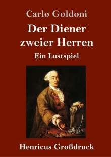 Carlo Goldoni: Der Diener zweier Herren (Großdruck), Buch