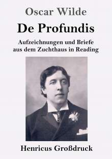 Oscar Wilde: De Profundis (Großdruck), Buch