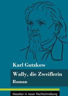 Karl Gutzkow: Wally, die Zweiflerin, Buch