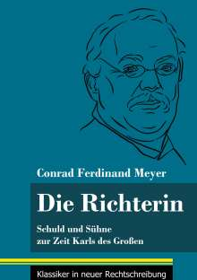 Conrad Ferdinand Meyer: Die Richterin, Buch