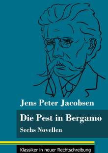 Jens Peter Jacobsen: Die Pest in Bergamo, Buch