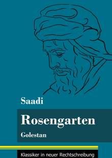 Saadi: Rosengarten, Buch