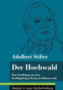 Adalbert Stifter: Der Hochwald, Buch