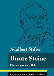 Adalbert Stifter: Bunte Steine, Buch