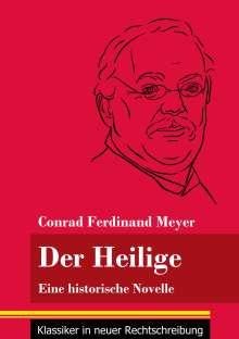 Conrad Ferdinand Meyer: Der Heilige, Buch