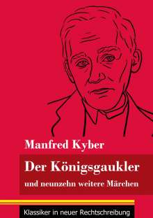 Manfred Kyber: Der Königsgaukler, Buch