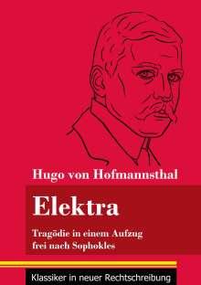 Hugo Von Hofmannsthal: Elektra, Buch