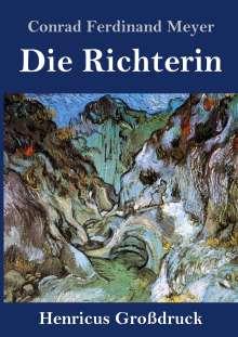 Conrad Ferdinand Meyer: Die Richterin (Großdruck), Buch