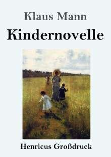 Klaus Mann: Kindernovelle (Großdruck), Buch