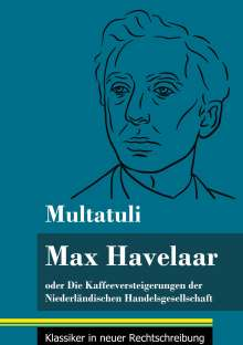 Multatuli: Max Havelaar, Buch