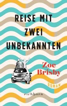Zoe Brisby: Reise mit zwei Unbekannten, Buch