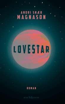 Andri Snaer Magnason: LoveStar, Buch