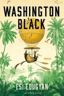 Esi Edugyan: Washington Black, Buch