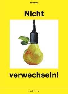 Felix Bork: Nicht verwechseln, Buch