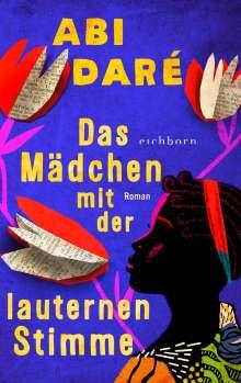 Abi Daré: Das Mädchen mit der lauternen Stimme, Buch