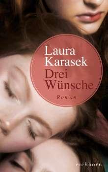 Laura Karasek: Drei Wünsche, Buch