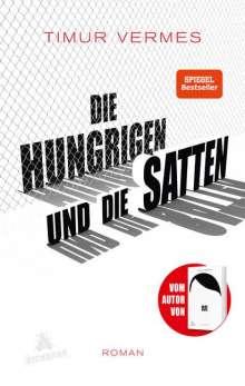 Timur Vermes: Die Hungrigen und die Satten, Buch