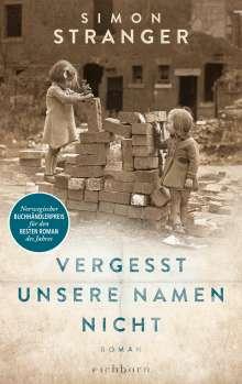 Simon Stranger: Vergesst unsere Namen nicht, Buch