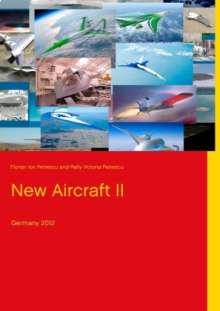 Florian Ion Petrescu: New Aircraft II, Buch