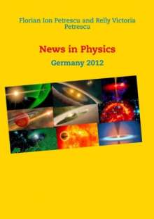 Florian Ion Petrescu: News in Physics, Buch