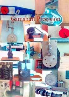 Florian Ion Petrescu: Camshaft Precision, Buch