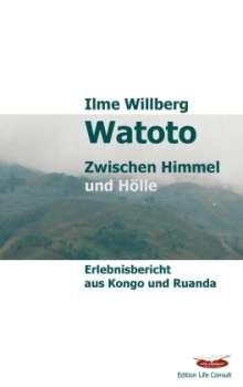 Ilme Willberg: Watoto, Buch