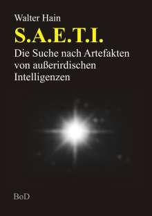 Walter Hain: S.A.E.T.I., Buch