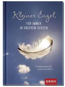Irmgard Erath: Kleiner Engel, für immer in unserem Herzen, Buch
