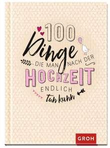 100 Dinge, die man nach der Hochzeit endlich tun kann, Buch