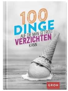 100 Dinge, auf die man getrost verzichten kann, Buch