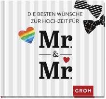 Die besten Wünsche zur Hochzeit für Mr & Mr: Für gleichgeschlechtliche Ehepaare, Buch