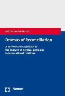 Michel-André Horelt: Dramas of Reconciliation, Buch