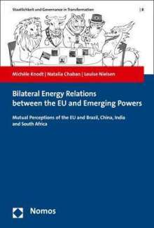 Michèle Knodt: Bilateral Energy Relations between the EU and Emerging Powers, Buch