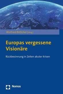 Europas vergessene Visionäre, Buch