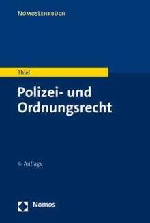 Markus Thiel: Polizei- und Ordnungsrecht, Buch