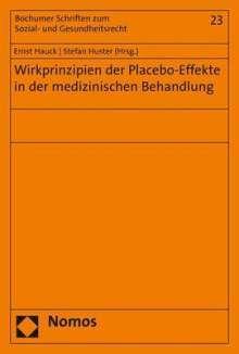 Wirkprinzipien der Placebo-Effekte in der medizinischen Behandlung, Buch